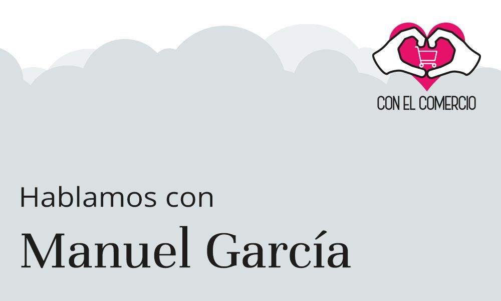 Manuel García, con el comercio
