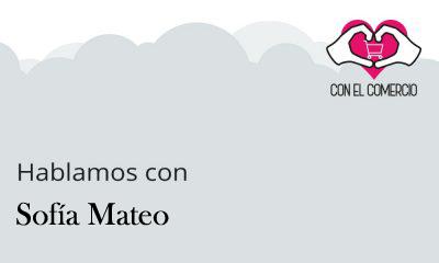 Entrevista Sofía Mateo con el comercio