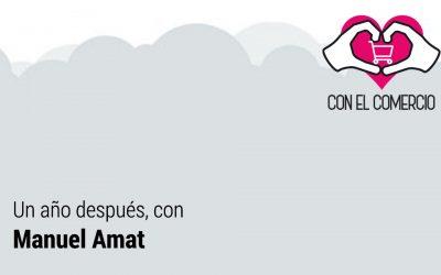 Un año después, con Manuel Amat.